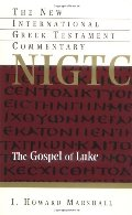 Gospel of Luke (The New International Greek Testament Commentary), The