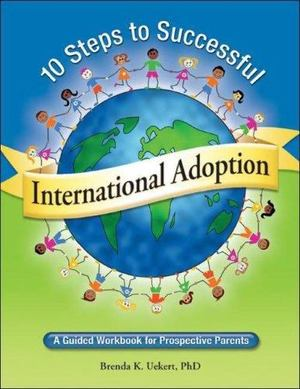 10 Steps to Successful International Adoption