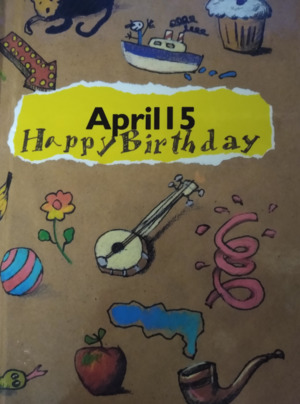 April 15 Happy Birthday (The Happy Birthday Book)