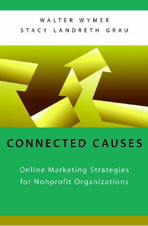 Connected Causes: Online Marketing Strategies for Nonprofit Organizations