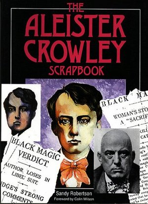 Aleister Crowley Scrapbook, The