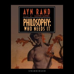 Philosophy Who Needs It [Audible]