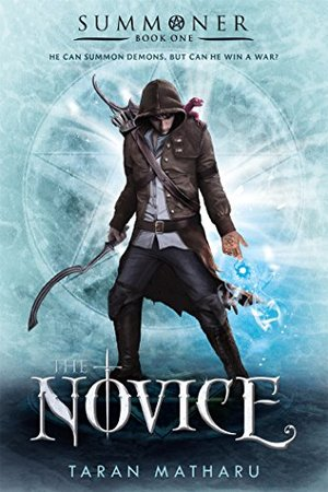 Novice: Summoner: Book One (The Summoner Trilogy), The