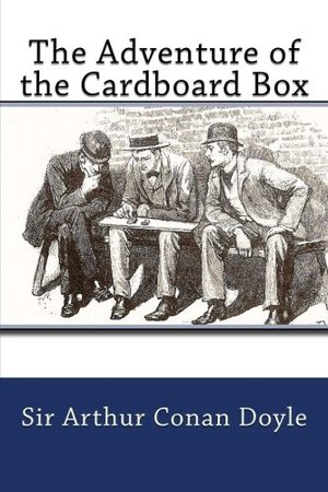 Adventure of the Cardboard Box, The
