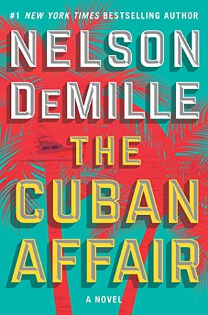Cuban Affair: A Novel, The