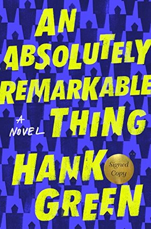 Absolutely Remarkable Thing (Signed Edition): A Novel, An