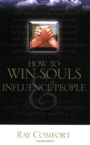 How to Win Souls and Influence People