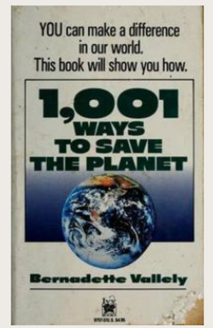 1,001 Ways to Save the Planet