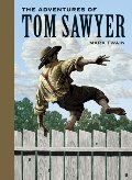 Adventures of Tom Sawyer (Sterling Unabridged Classics), The