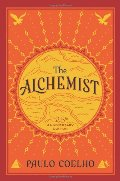 Alchemist, 25th Anniversary: A Fable About Following Your Dream, The