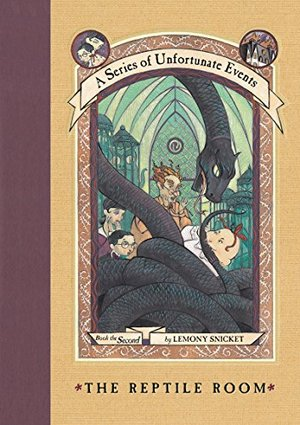 Reptile Room (A Series of Unfortunate Events #2), The