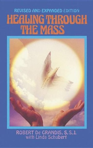 Healing Through the Mass