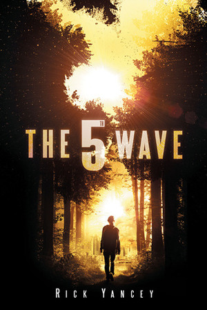 5th Wave (The 5th Wave, #1), The