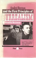 Andre Breton and the First Principles of Surrealism