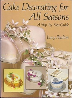 Cake Decorating for All Seasons: A Step-by-Step Guide