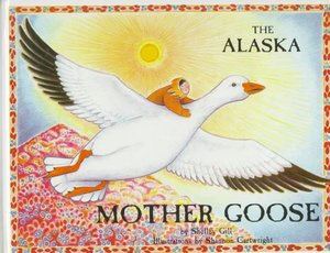 Alaska Mother Goose: Other North Country Nursery Rhymes (Discoveries in Palaeontology)