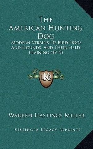 American Hunting Dog, The
