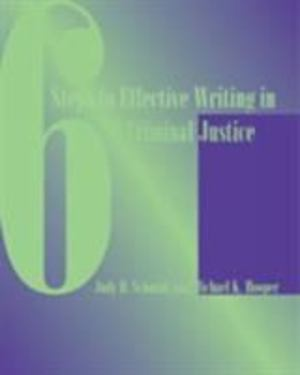 6 Steps to Effective Writing in Criminal Justice