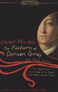 Picture of Dorian Gray and Three Stories (Signet Classics), The