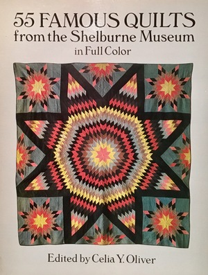 55 famous quilts from the Shelburne Museum