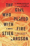 Girl Who Played with Fire: Book 2 of the Millennium Trilogy, The