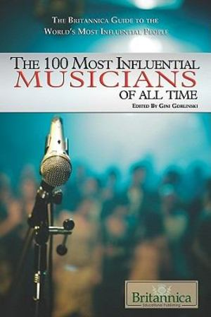 100 Most Influential Musicians of All Time, The