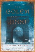 Golem and the Jinni: A Novel (P.S.), The
