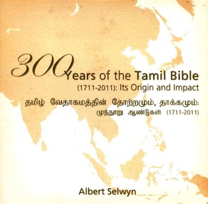 300 Years of the Tamil Bible, 1711-2011