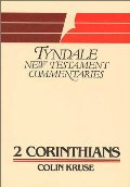 2 Corinthians (Tyndale New Testament Commentaries) (No 8)