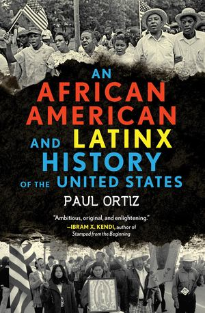 African American and Latinx History of the United States, An