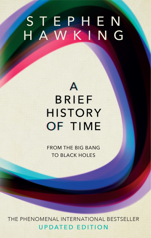 Brief History of Time: From the Big Bang to Black Holes, A