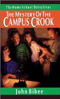 Mystery of the Campus Crook (Home School Detectives), The
