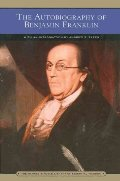 Autobiography of Benjamin Franklin (Barnes & Noble Library of Essential Reading), The