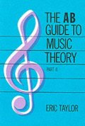 AB Guide to Music Theory: Part 2, The