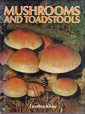 Love of Mushrooms and Toadstools, The