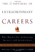 5 Patterns of Extraordinary Careers: The Guide for Achieving Success and Satisfaction (Crown Business Briefings), The