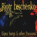 1931 Gipsy Songs and Other Passions
