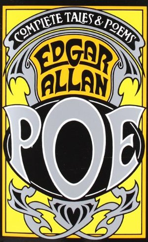 Complete Tales and Poems of Edgar Allan Poe, The
