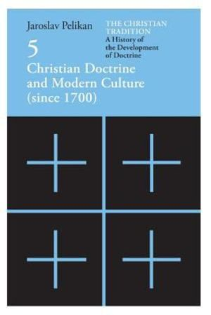 Christian Doctrine and Modern Culture since 1700