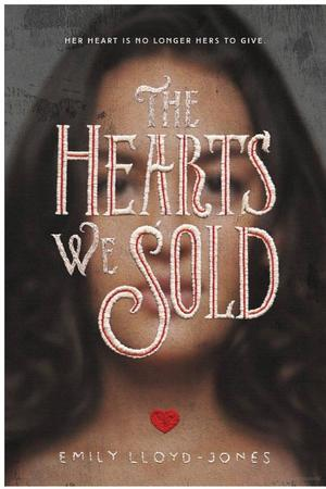 Hearts We Sold, The