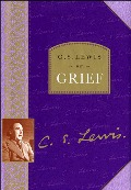 C. S. Lewis on Grief