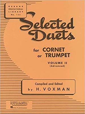 Selected Duets for Cornet or Trumpet: Vol. II (Advanced)
