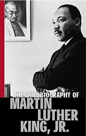 Autobiography Of Martin Luther King, Jr, The