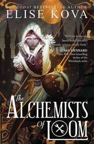 Alchemists of Loom (The Loom Saga), The