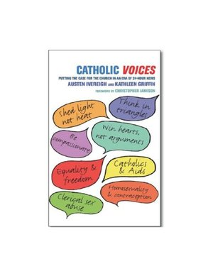 Catholic Voices: Putting the Case for the Church in the Era of 24-Hour News