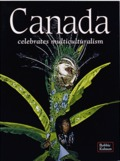 Canada Celebrates Multiculturalism (Lands, Peoples, & Cultures)