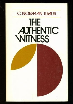 Authentic Witness: Credibility and Authority, The