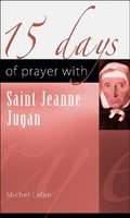 15 Days or Prayer with Jeanne Jugan