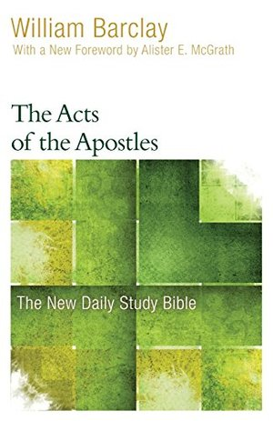 Acts of the Apostles (The New Daily Study Bible), The