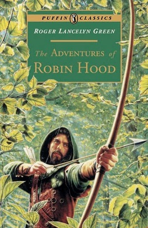 Adventures of Robin Hood (Puffin Classics), The